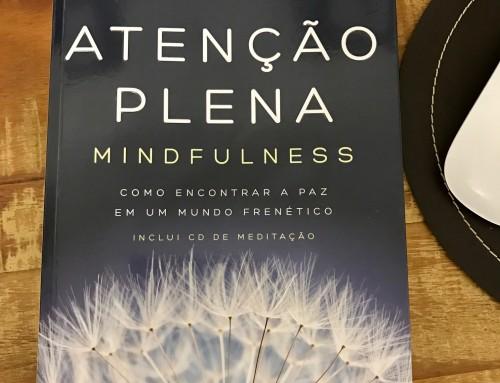 Mindfulness: o que é e quais são os benefícios